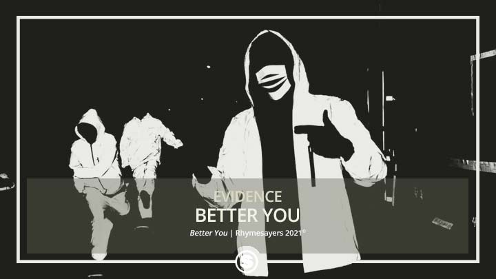 Evidence - Better You