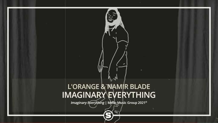 L'Orange & Namir Blade - Imaginary Everything