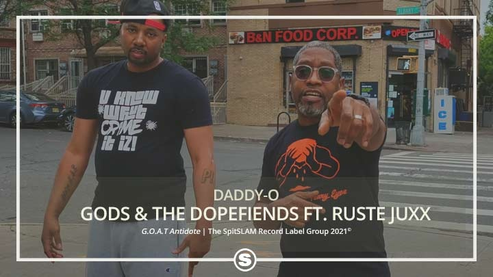 Daddy-O - Gods & The Dope Fiends ft. Ruste Juxx