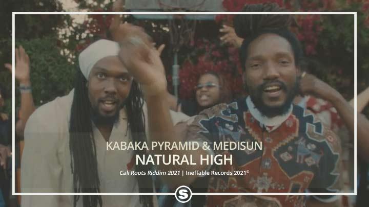Kabaka Pyramid & MediSun - Natural High