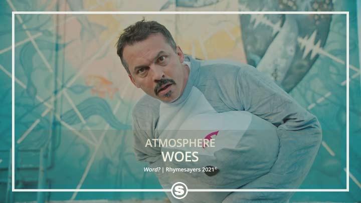 Atmosphere - Woes