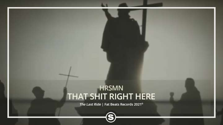 HRSMN - That Shit Right Here