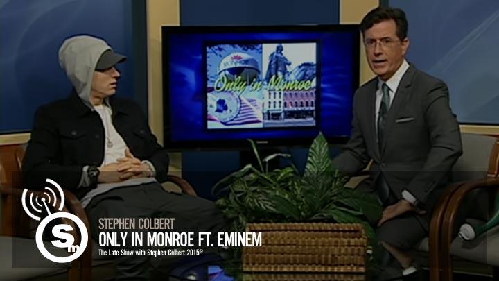 Eminem - Stephen Colbert Only in Monroe