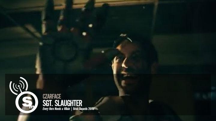 Czarface - Sgt. Slaughter