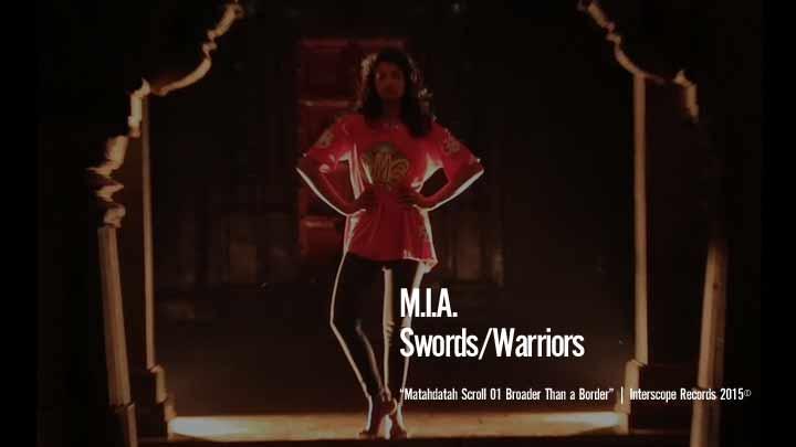 M.I.A. - Swords/Warriors