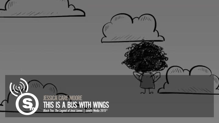 jessica Care moore - This Is a Bus with Wings