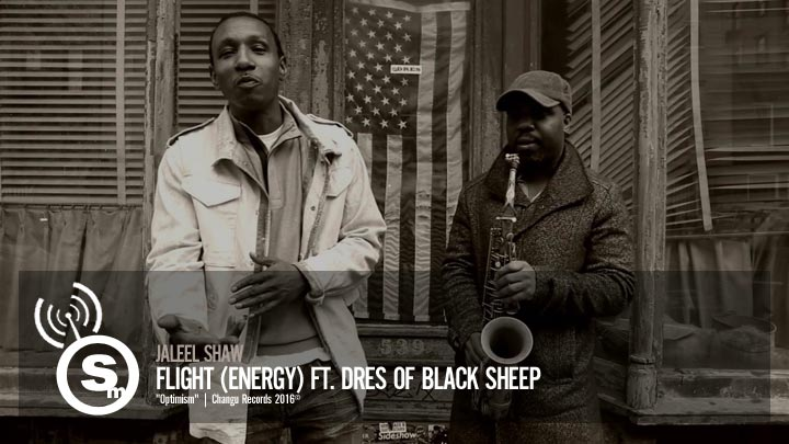 Jaleel Shaw - Flight (Energy) ft. Dres of Black Sheep