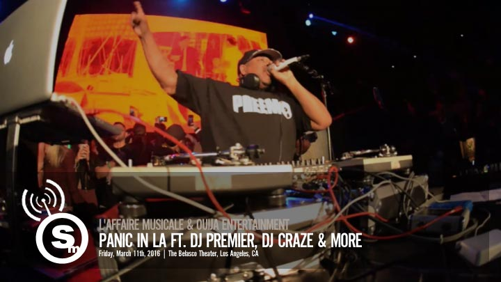 Panic in LA ft. DJ Premier - Los Angeles, CA