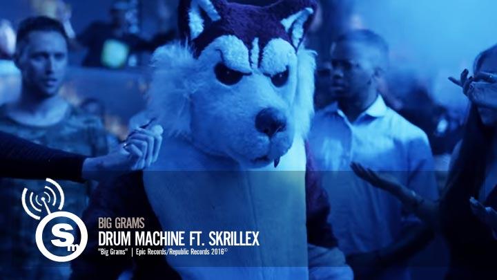 Big Grams - Drum Machine ft. Skrillex