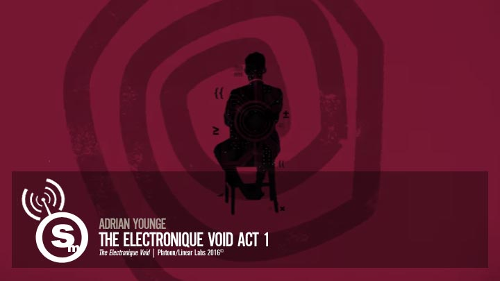 Adrian Younge - The Electronique Void Act 1