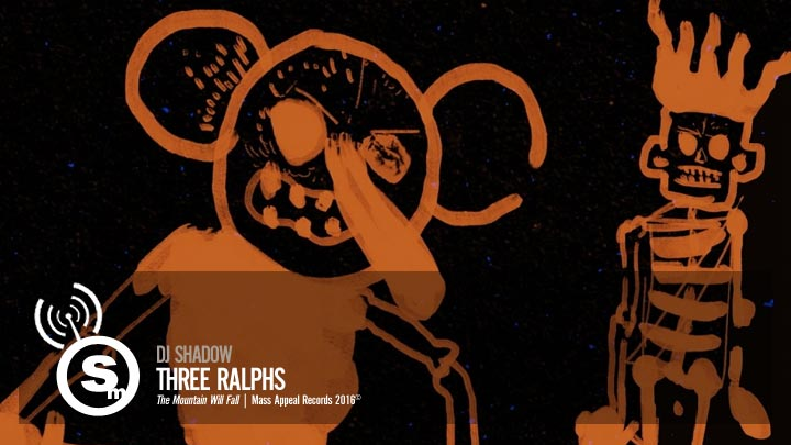 DJ Shadow - Three Ralphs