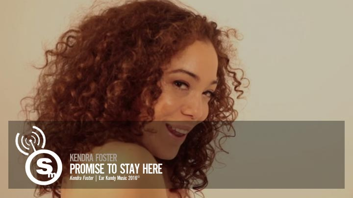 Kendra Foster- Promise To Stay Here