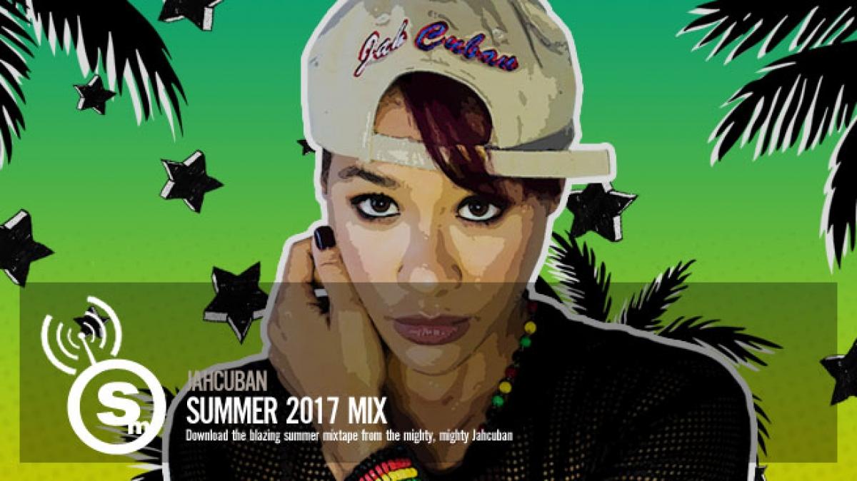 Jahcuban - Summer 2017 Mixtape