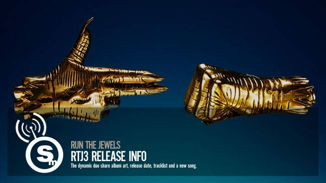 RTJ3 Album Release Info & New Single