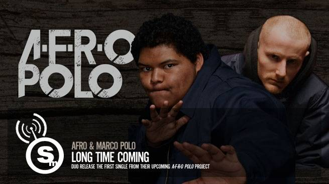 AFRO & Marco Polo drop Long Time Coming