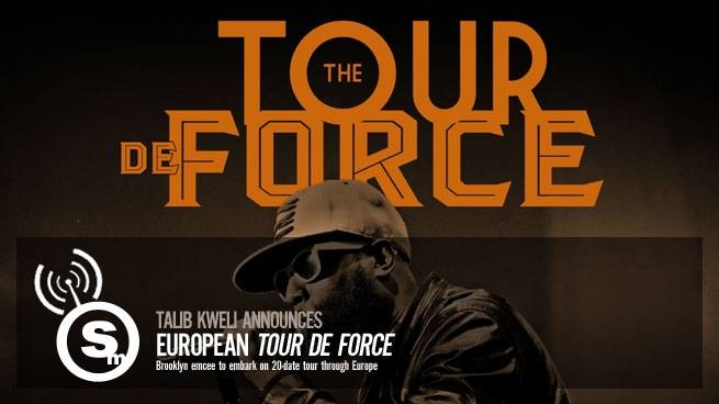 "Talib Kweli Announces European ""Tour De Force"""