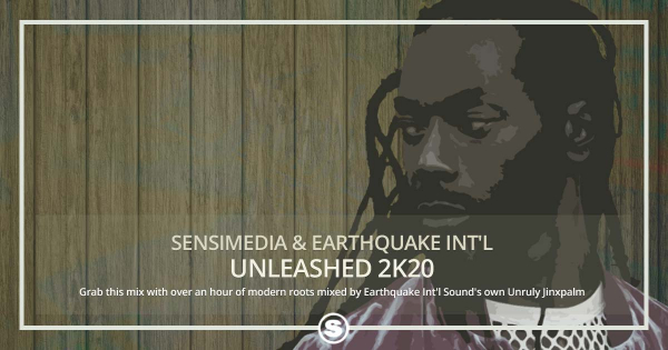 Sensimedia & Earthquake - Unleashed 2K20