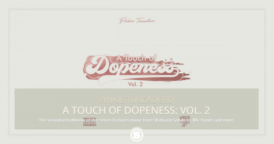 Pinkie Tuscadero - A Touch of Dopeness: Vol. 2